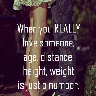 Cuando uno quiere REALMENTE a alguien, edad, distancia, altura y peso son sólo un número