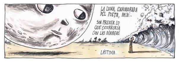 Liniers: La Luna, enamorada del poeta, bajó... Sin prever lo que ocurriría con las mareas. Lástima