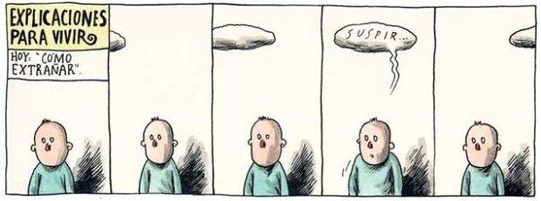 """Liniers: Explicaciones para vivir - Hoy: """"Cómo extrañar"""""""