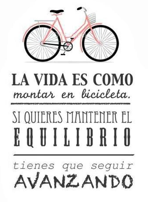 Acción Poética Colombia - La Vida es como montar bicicleta. Si quieres mantener el equilibrio tienes que seguir avanzando