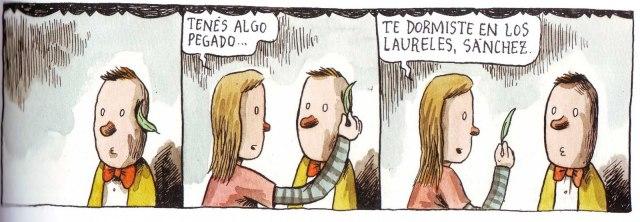 Liniers - Tenés algo pegado... Te dormiste en los laureles, Sánchez