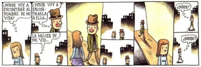 Liniers:-¿Dónde voy a encontrar al hombre de mi vida? -¿Dónde voy a encontrarla a ella… la mujer de mi vid…? -¿Dónde? -¿Dónde?