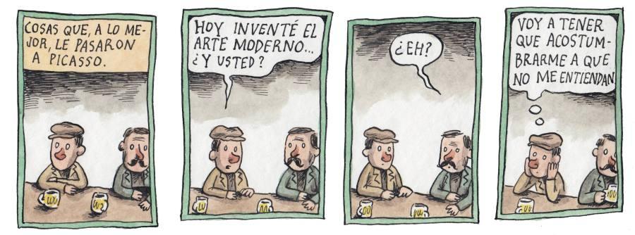 Liniers – Cosas que, a lo mejor, le pasaron a Picasso: Voy a tener que acostumbrarme a que no me entiendan.