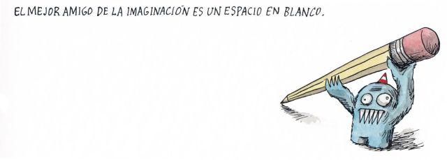 Liniers – El mejor amigo de la imaginación es un espacio en blanco.