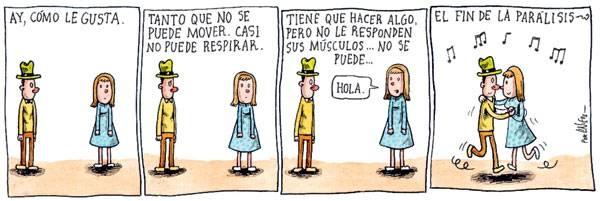 Liniers – Ay, cómo le gusta. Tanto que no se puede mover. Casi no puede respirar. Tiene que hacer algo, pero no le responden sus músculos… No se puede… –Hola –El fin de la parálisis.