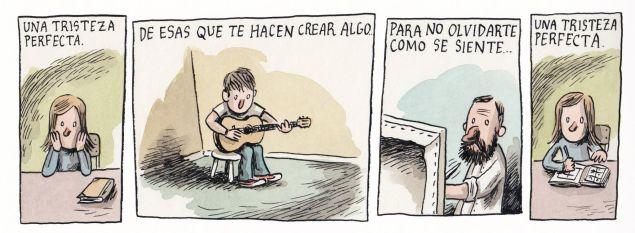 Liniers – Una tristeza perfecta, de esas que te hacen crear algo para no olvidarte cómo se siente… una tristezaperfecta.