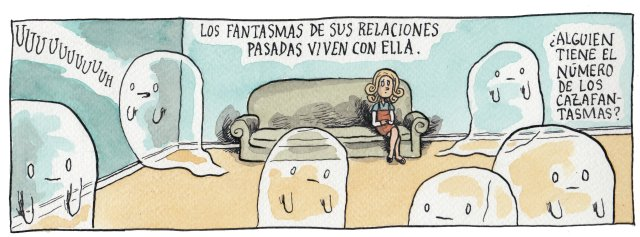 Liniers – Los fantasmas de sus relaciones pasadas viven con ella. ¿Alguien tiene el número de los cazafantasmas?