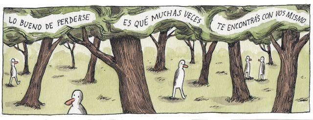 Liniers – Lo bueno de perderse es que muchas veces te encontrás con vos mismo.