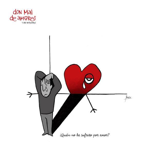 DonMalDeAmores.com - ¿Quién no ha sufrido por amor?