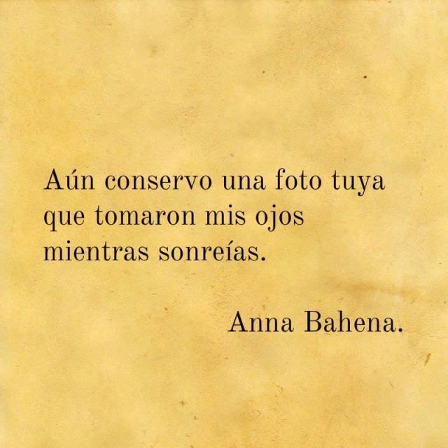 Anna Bahena – Aún conservo una foto tuya que tomaron mis ojos mientras sonreías