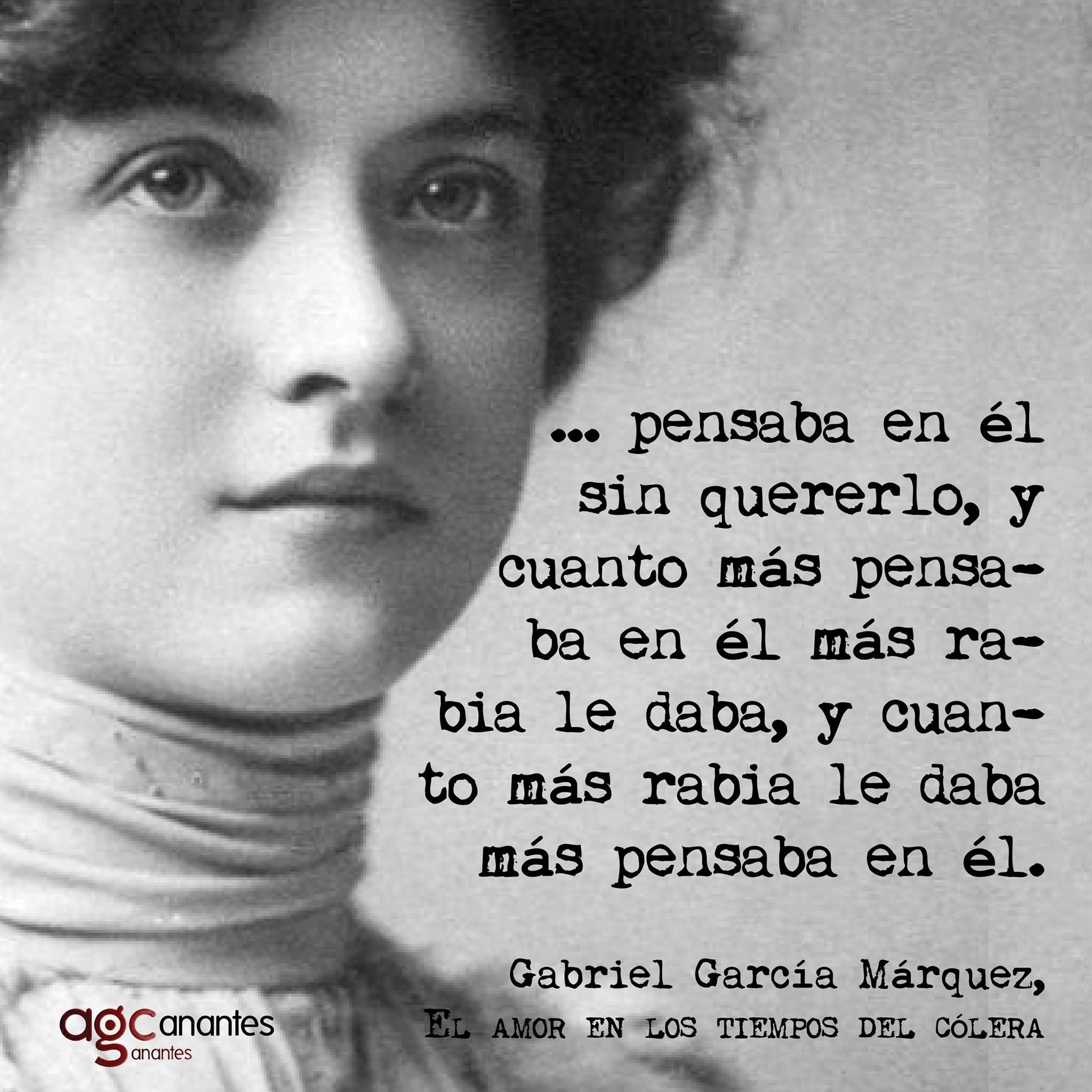 Frases Gabriel Garcia Marquez Amor Tiempos Colera
