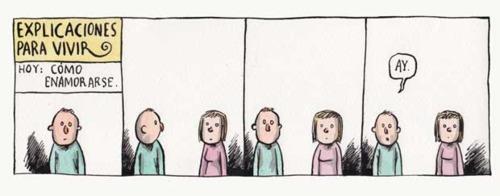 Liniers – Explicaciones para vivir – Hoy: Cómo enamorarse. Ay.