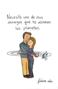 Fulana Who – Necesito uno de esos abrazos que te alinean los planetas.
